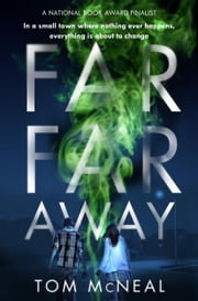 Far Far Away ebook by Tom McNeal