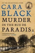 Murder in the Rue de Paradis ebook by Cara Black