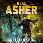 Gridlinked audiolibro by Neal Asher