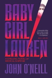 Baby Girl Lauren ebook by John O'Neill