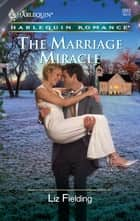 The Marriage Miracle 電子書 by Liz Fielding
