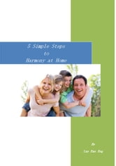 5 Simple Steps to Harmony at Home ebook by Lay Ean Eng