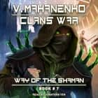 Clans War audiobook by Vasily Mahanenko