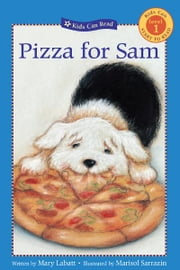 Pizza for Sam ebook by Mary Labatt,Marisol Sarrazin