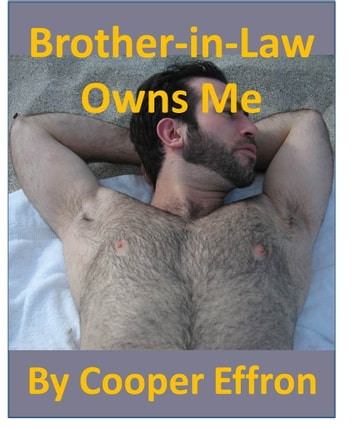 My Brother In Law Owns Me ebook by Cooper Effron