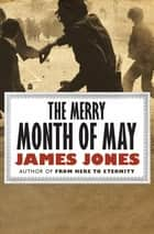 The Merry Month of May ebook by