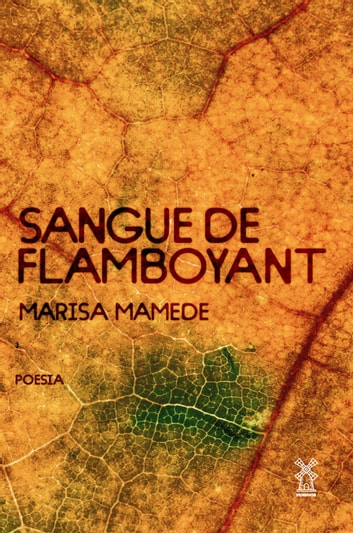 Sangue de Flamboyant ebook by Marisa Mamede