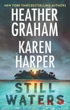 Still Waters - The Island\Below the Surface ebook by Heather Graham, Karen Harper