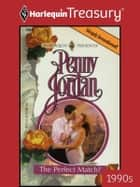 The Perfect Match? ebook by Penny Jordan