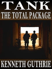 Tank: The Total Package (Stories 1-10)