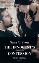 The Innocent's One-Night Confession (Mills & Boon Modern) ekitaplar by Sara Craven