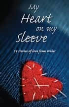 My Heart on My Sleeve ebook by Janet Thomas