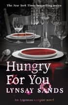 Hungry For You - Book Fourteen ebook by Lynsay Sands