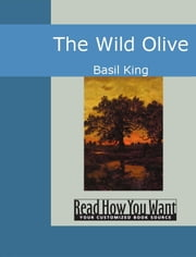 The Wild Olive ebook by Basil King