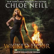 Wicked Hour audiobook by Chloe Neill