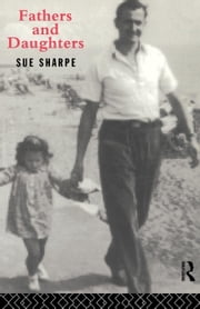 Fathers and Daughters ebook by Sharpe, Sue