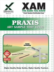 Praxis Art Sample Test 10133 ebook by Wynne, Sharon