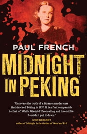 Midnight in Peking ebook by Paul French