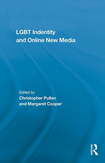 LGBT Identity and Online New Media ebook by