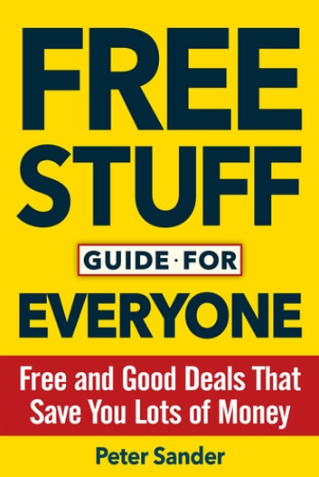 Free stuff guide for everyone book ebook by peter sander free stuff guide for everyone book free and good deals that save you lots of fandeluxe Document
