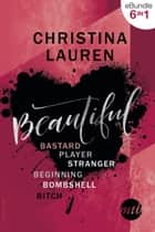 Beautiful-Bastard Serie ebook by Christina Lauren