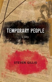 Temporary People ebook by Steven Gillis
