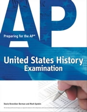 Preparing for the AP United States History Examination ebook by Mark Epstein,Stacie Brensilver