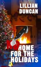 No Home for the Holidays ebook by Lillian Duncan