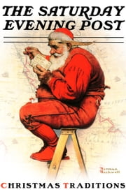 Christmas Traditions with the Saturday Evening Post ebook by Caryn Drake,Norman Rockwell