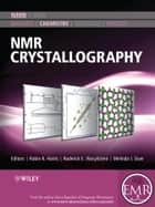 NMR Crystallography ebook by Robin K. Harris,Roderick E. Wasylishen,Melinda J. Duer