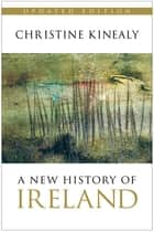 A New History of Ireland ebook by Christine Kinealy
