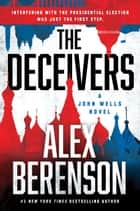 The Deceivers ebook by Alex Berenson