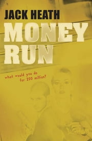 Money Run ebook by Jack Heath