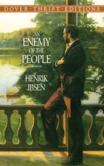 An Enemy Of The People Ebook By Henrik Ibsen 9780486111797 Rakuten Kobo United States