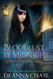 Bloodlust By Midnight ebook by Deanna Chase