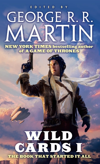 Wild Cards I - Expanded Edition ebook by George R. R. Martin,Wild Cards Trust