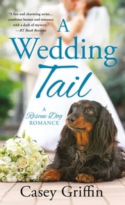 A Wedding Tail ebook by Casey Griffin