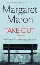 Take Out ebook by Margaret Maron