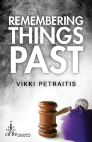 Remembering Things Past ebook by Vikki Petraitis