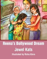 Reena's Bollywood Dream - A Story About Sexual Abuse ebook by Jewel Kats
