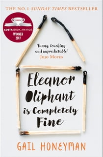 Kobo ebooks ereaders and reading apps eleanor oliphant is completely fine debut bestseller and costa first novel book award winner 2017 fandeluxe Choice Image