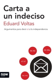 Carta a un indeciso ebook by Eduard Voltas Poll