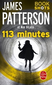 113 minutes - Bookshots eBook by James Patterson, Max DiLallo