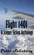 Flight 1401 A Science Fiction Anthology ebook by