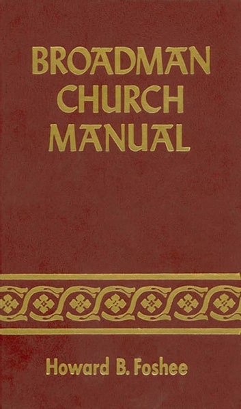 Broadman church manual ebook by howard foshee 9781433675348 broadman church manual ebook by howard foshee fandeluxe Image collections