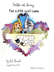 A Freddie and Jimmy Story: The Little Lost Lamb - Picture Book ebook by N.A. Oswald
