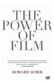 The Power of Film ebook by Howard Suber