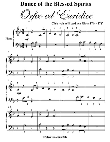 Dance of the Blessed Spirits Beginner Piano Sheet Music ebook by Christoph Willibald Gluck