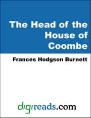 The Head of the House of Coombe ebook by Burnett, Frances Hodgson