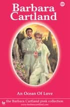 131. An Ocean of Love ebook by Barbara Cartland